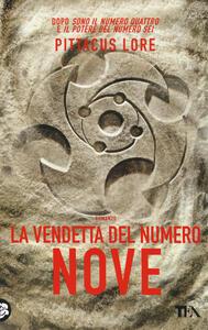 La vendetta del numero nove - Pittacus Lore - copertina