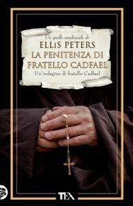 Foto Cover di La penitenza di fratello Cadfael, Libro di Ellis Peters, edito da TEA