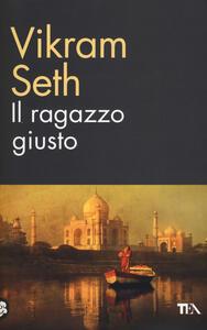 Il ragazzo giusto - Vikram Seth - copertina