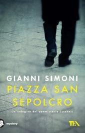 Piazza San Sepolcro. Un'indagine del commissario Lucchesi