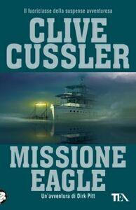 Libro Missione Eagle Clive Cussler