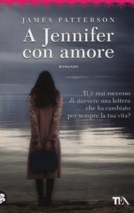 Libro A Jennifer con amore James Patterson