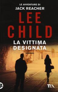 La vittima designata - Lee Child - copertina