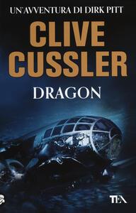 Dragon - Clive Cussler - copertina
