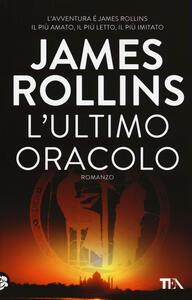 L' ultimo oracolo - James Rollins - copertina
