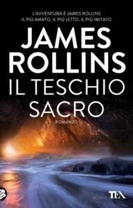 Il teschio sacro - James Rollins - copertina