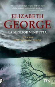 Libro La miglior vendetta Elizabeth George