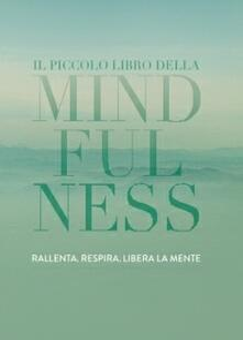 Grandtoureventi.it Il piccolo libro della mindfulness Image
