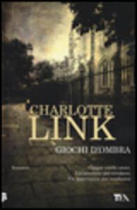 Giochi d'ombra - Charlotte Link - copertina