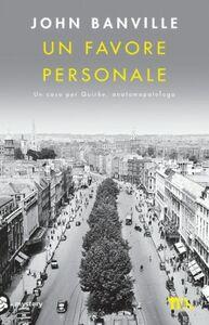 Foto Cover di Un favore personale, Libro di John Banville, edito da TEA