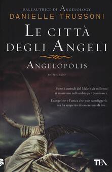 Ristorantezintonio.it Le città degli angeli. Angelopolis Image