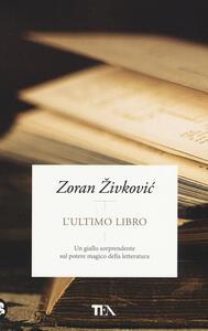 L' ultimo libro - Zoran Zivkovic - copertina