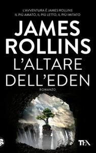 L' altare dell'Eden - James Rollins - copertina