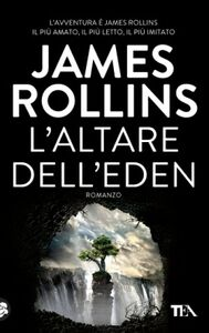 Libro L' altare dell'Eden James Rollins