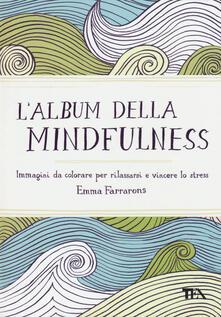 Radiospeed.it L' album della mindfulness. Immagini da colorare per rilassarsi e vincere lo stress Image