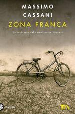 Libro Zona franca. Un'inchiesta del commissario Micuzzi Massimo Cassani