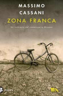Criticalwinenotav.it Zona franca. Un'inchiesta del commissario Micuzzi Image
