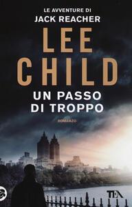 Un passo di troppo - Lee Child - copertina