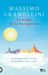 La magia di un buongiorno - Massimo Gramellini - copertina