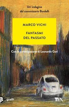 Fantasmi del passato. Unindagine del commissario Bordelli.pdf