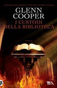 I custodi della biblioteca - Glenn Cooper - copertina