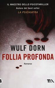 Follia profonda - Wulf Dorn - copertina