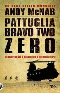 Libro Pattuglia Bravo Two Zero Andy McNab