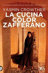 Libro La cucina color zafferano Yasmin Crowther