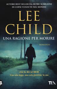 Una ragione per morire - Lee Child - copertina