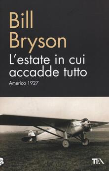 L' estate in cui accadde tutto. America 1927 - Bill Bryson - copertina