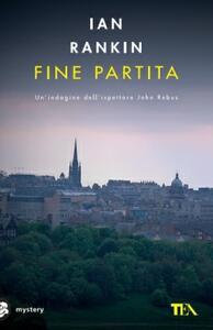 Fine partita - Ian Rankin - copertina