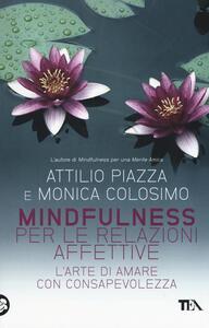 Mindfulness per le relazioni affettive. L'arte di amare con consapevolezza