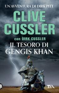 Il tesoro di Gengis Khan - Clive Cussler,Dirk Cussler - copertina