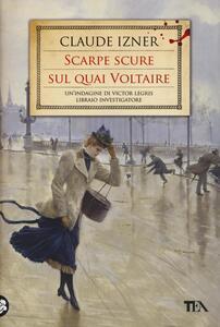 Scarpe scure sul Quai Voltaire - Claude Izner - copertina