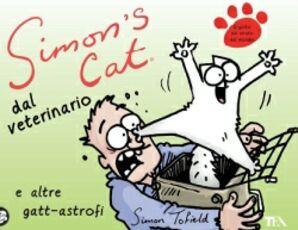 Libro Simon's cat dal veterinario e altre gatt-astrofi Simon Tofield