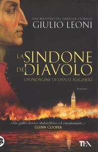La sindone del diavolo. Un'indagine di Dante Alighieri - Giulio Leoni - copertina