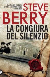 La congiura del silenzio - Steve Berry - copertina