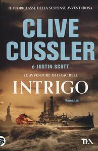 Intrigo - Clive Cussler,Justin Scott - copertina
