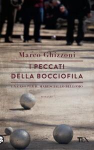 I peccati della bocciofila - Marco Ghizzoni - copertina