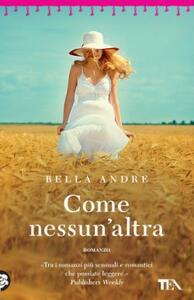 Come nessun'altra - Bella Andre - copertina