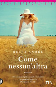 Libro Come nessun'altra Bella Andre
