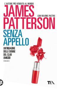 Senza appello - James Patterson,Maxine Paetro - copertina