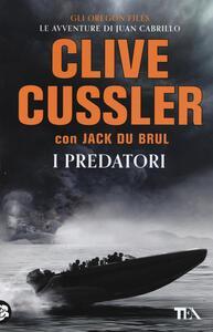 I predatori - Clive Cussler,Jack Du Brul - copertina