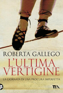 L' ultima vertigine - Roberta Gallego - ebook