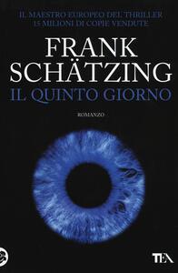 Il quinto giorno - Frank Schätzing - copertina