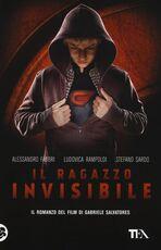 Libro Il ragazzo invisibile Alessandro Fabbri Ludovica Rampoldi Stefano Sardo