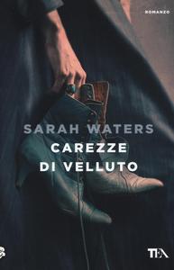 Libro Carezze di velluto Sarah Waters