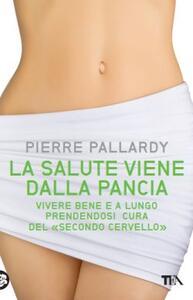 La salute viene dalla pancia - Pierre Pallardy - copertina