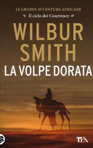 La Volpe dorata - Wilbur Smith - copertina