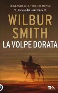 Libro La volpe dorata Wilbur Smith